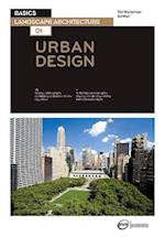 Basics Landscape Architecture 01: Urban Design af Tim Waterman, Ed Wall