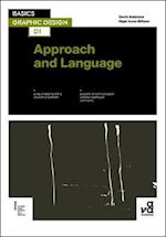 Basics Graphic Design 01: Approach and Language af Nigel Aano Billson, Gavin Ambrose