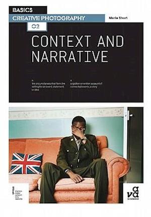 Bog, paperback Basics Creative Photography 02: Context and Narrative af Maria Short
