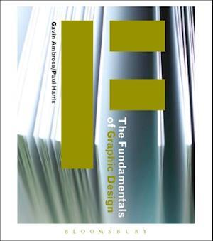 Fundamentals of Graphic Design af Paul Harris, Gavin Ambrose