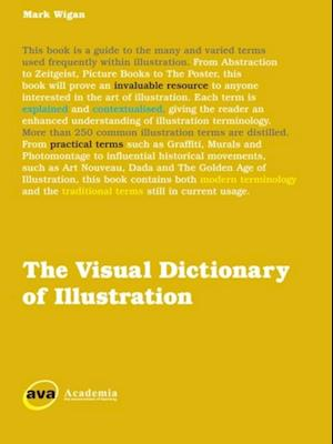 Visual Dictionary of Illustration af Mark Wigan