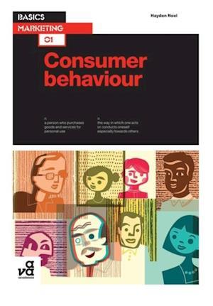 Basics Marketing 01: Consumer Behaviour af Hayden Noel