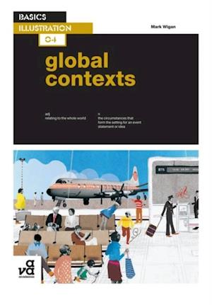 Basics Illustration 04: Global Contexts af Mark Wigan