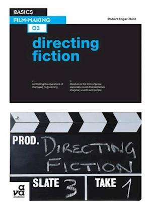 Basics Film-Making 03: Directing Fiction af Robert Edgar