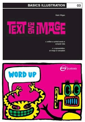 Basics Illustration 03: Text and Image af Mark 'Wigan' Williams
