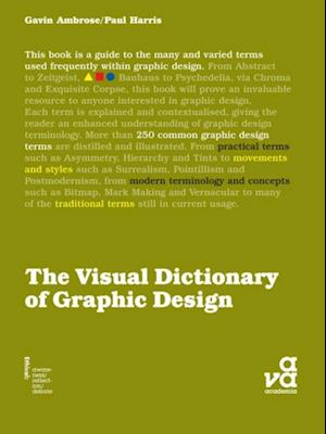 Visual Dictionary of Graphic Design af Paul Harris, Gavin Ambrose