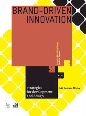 Brand-driven Innovation af Erik Roscam Abbing