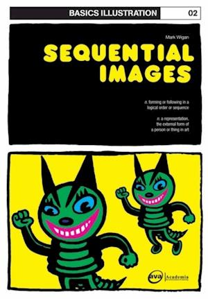 Basics Illustration 02: Sequential Images af Mark Wigan