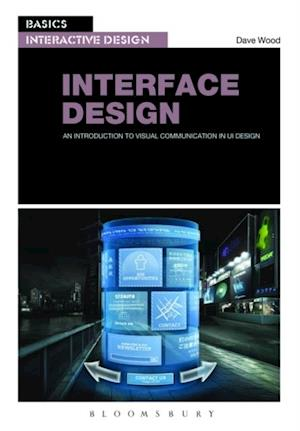 Basics Interactive Design: Interface Design af Dave Wood
