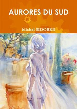 Bog, paperback Aurores Du Sud af Michel Sidobre