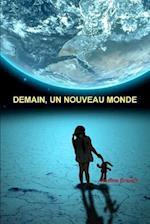 Demain, Un Nouveau Monde