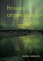 Brisures Crepusculaires af Mario Vannoye