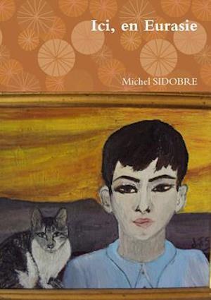 Bog, paperback ICI, En Eurasie af Michel Sidobre