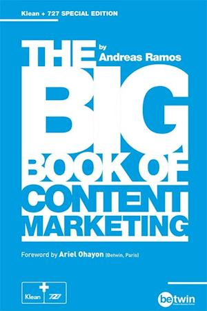 The Big Book of Content Marketing af Andreas Ramos