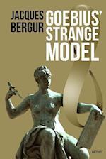 Goebius' Strange Model