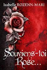 Souviens-Toi Rose...