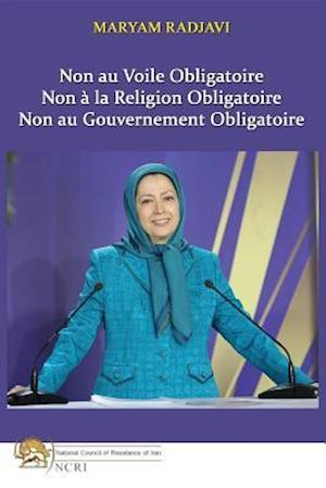 Non au Voile Obligatoire af Maryam Radjavi