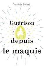 Guerison Depuis Le Maquis