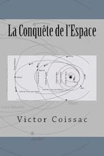 La Conquete de L'Espace