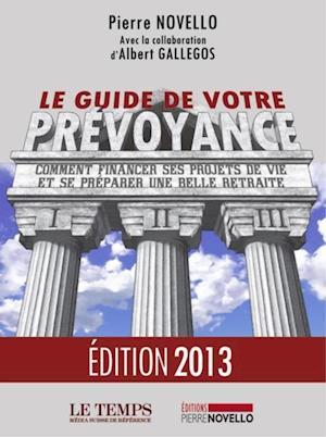 Le guide de votre prevoyance af Pierre Novello