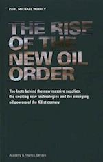 Rise of the New Oil Order