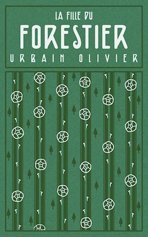 Bog, paperback La Fille Du Forestier af Urbain Olivier