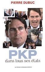 PKP dans tous ses etats af Pierre Dubuc
