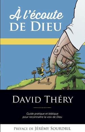 A L'ecoute De Dieu af David Thery