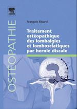 Traitement osteopathique des lombalgies et lombosciatiques par hernie discale af Francois Ricard