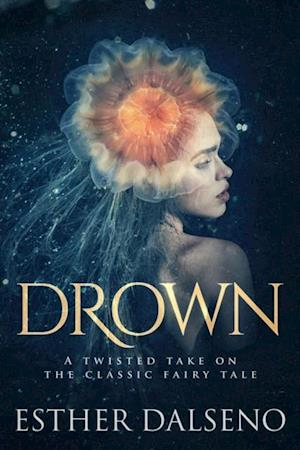 Drown af Esther Dalseno