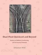 Dual-Pivot Quicksort and Beyond