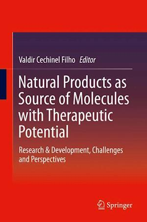 Natural Products as Source of Molecules with Therapeutic Potential : Research & Development, Challenges and Perspectives