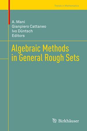 Algebraic Methods in General Rough Sets