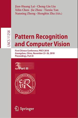 Pattern Recognition and Computer Vision : First Chinese Conference, PRCV 2018, Guangzhou, China, November 23-26, 2018, Proceedings, Part III