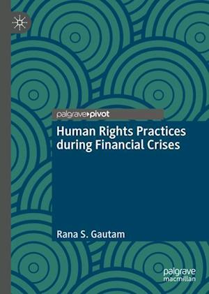 Human Rights Practices during Financial Crises