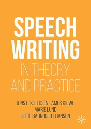 Speechwriting in Theory and Practice