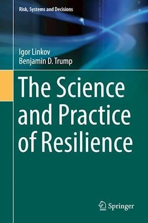 The Science and Practice of Resilience