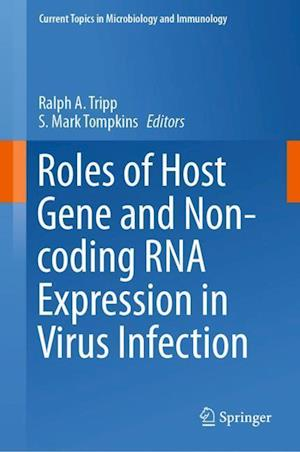 Roles of Host Gene and Non-coding RNA Expression in Virus Infection