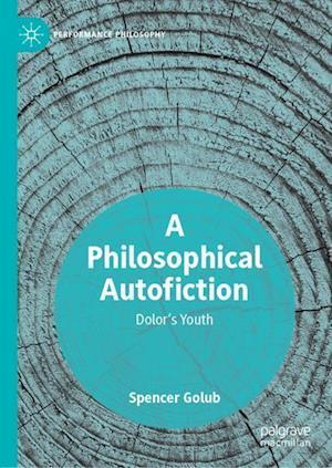 A Philosophical Autofiction : Dolor's Youth