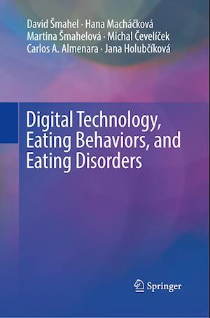 Digital Technology, Eating Behaviors, and Eating Disorders