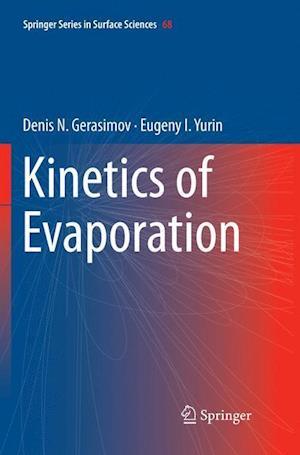 Kinetics of Evaporation