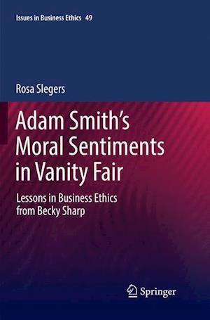 Adam Smith's Moral Sentiments in Vanity Fair