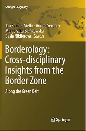 Borderology: Cross-disciplinary Insights from the Border Zone