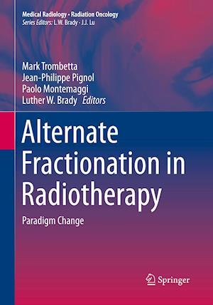 Alternate Fractionation in Radiotherapy : Paradigm Change