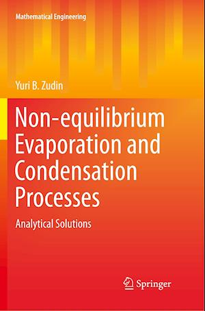 Non-equilibrium Evaporation and Condensation Processes : Analytical Solutions