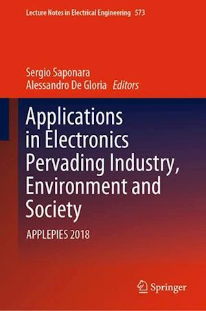Applications in Electronics Pervading Industry, Environment and Society : APPLEPIES 2018