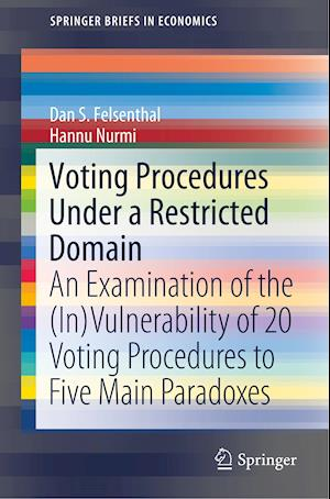 Voting Procedures Under a Restricted Domain : An Examination of the (In)Vulnerability of 20 Voting Procedures to Five Main Paradoxes