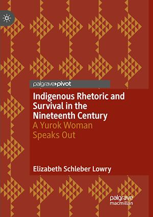 Indigenous Rhetoric and Survival in the Nineteenth Century