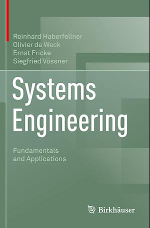 Systems Engineering : Fundamentals and Applications