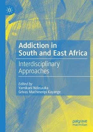 Addiction in South and East Africa